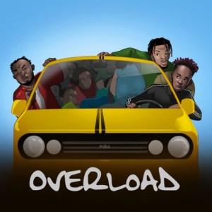 Mr Eazi - Overload ft. Slimcase & Mr Real
